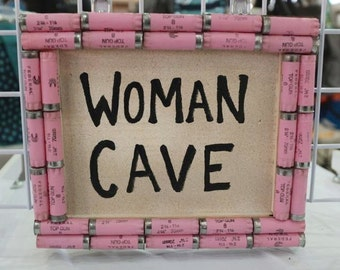 Shotgun Shell Woman Cave Sign