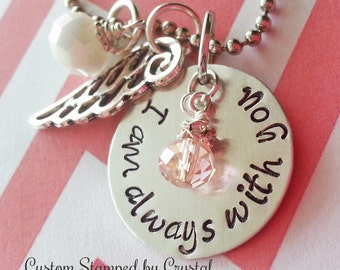 I Am Always with You Necklace