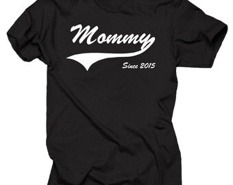 Mommy Since 2015 T-Shirt Gift For Mommy Baby Shower Gift Gift for Wife