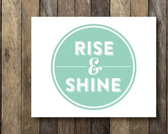 Popular Items For Rise And Shine Print On Etsy