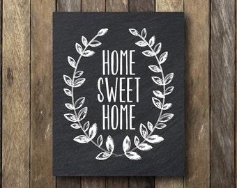 Home Sweet Home Print - Printable 8x10 - Home Sweet Home Printable - Chalkboard Printable - Home Sweet Home Sign - Typography Printable
