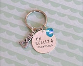 I'm Really A Mermaid Keychain with Mermaid and Blue Crystal Gem Charms - Hand Stamped, Gift / Present for Birthday