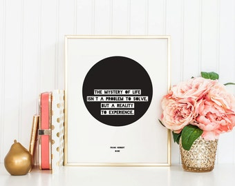 Literary Quote - Frank Herbert - Dune - Instant Download - 8x10 - 11x14 - Printable art - Simple - Typography - Circle -  Quote - Home Decor