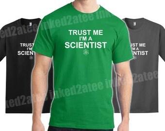Trust me I'm a scientist Mens Tshirt