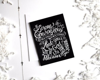 Courage Card ~ Joshua 1:9 ~ Be Strong And Courageous ~ Chalk Typography ~ Chalk Hand Lettering