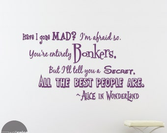 Alice In Wonderland Have I Gone Mad Bonkers Vinyl Wall Decal Sticker