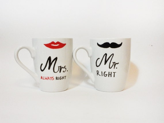 Mugs - Hand painted white ceramic Mugs // Mr Right and Mrs Always Right //
