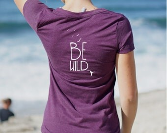 Be Wild Shirt - VNECK - Yoga Shirt - Yoga - Plum Purple V Neck - Women's Clothing -Yoga Top - Yoga Clothes - Women's Yoga Clothes - T Shirt