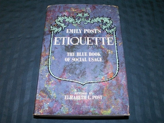 Emily Post Etiquette Book: Vintage Book Emily Post's Etiquette: The Blue Book Of