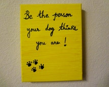 dog quotes pet quotes acrylic painting inspirational