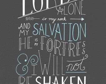 Lord is my Fortress Psalm 62:6