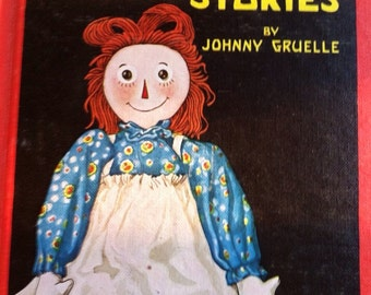 Vintage 1961 Raggedy Ann Stories by Johnny Gruelle , The Bobbs-Merrill Co.