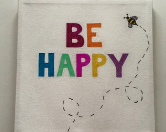Be Happy 10 x 10 Positive Inspirational Wall Art Canvas