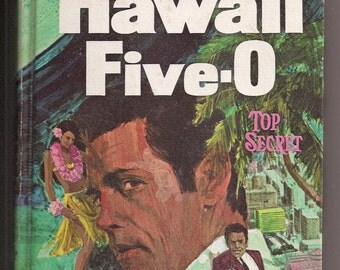 1969 Hawaii Five-O Top Secret Whitman Authorized TV Adventure 1511 Vintage Childrens Book Hardcover Gifts for Kids Collectors