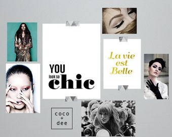 Quotes, you look so chic, fashion typography, chic, typographic print, quote posters, black and white, modern prints, stylish quotes, style