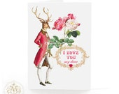 Valentine card, I love you my dear, Anthropomorphic deer, stag, woodland, deer, antlers, red heart, roses, love card, birthday card