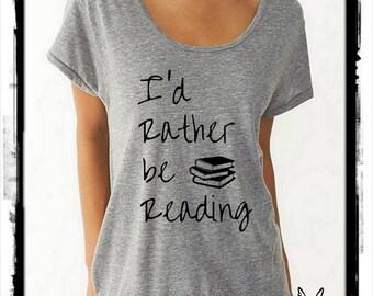 I'd rather be Reading CURSIVE books boho slouchy t shirt Dreamer tee tshirt screenprint ladies scoop top