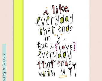 """Valentines Day, Love Notecard, 4 1/2 x 5 1/2, Sappy, Romantic card (Pink, Lime, Yellow) """"Everyday Like Love""""."""