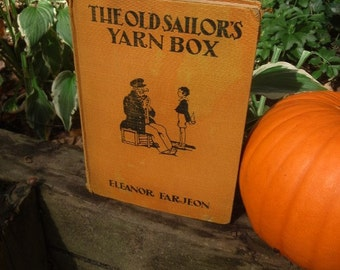 Vintage Story Book The Old Sailors Yarn Box