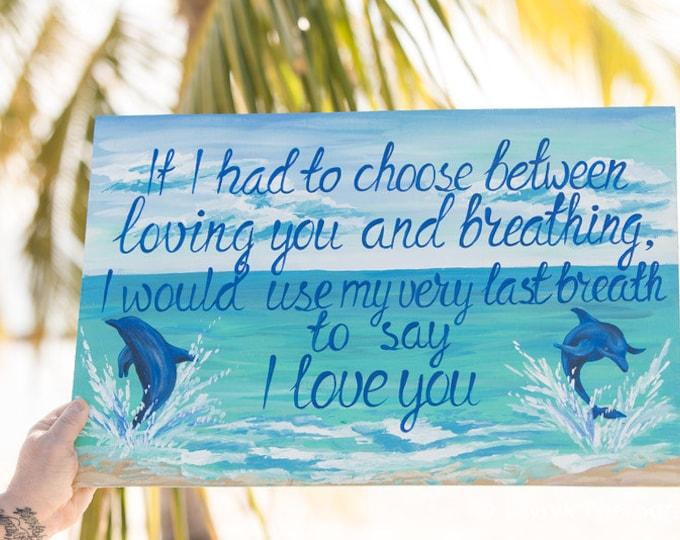 I Love You Dolphin Painting. Wedding wooden sign, Wedding gift idea, Beach wedding decor, Tropical destination wedding
