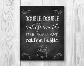 Double Double Toil & Trouble Fire Burn And Caldron Bubble Halloween Print Chalkboard Wall Art Digital Instant Download Printable Home Decor