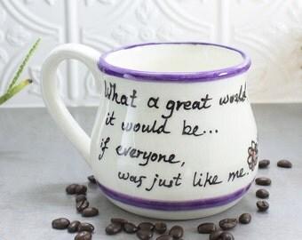 SECONDS - Large 22 oz. Ceramic Coffee Mug, Selfie Poem Quote Big Old Cup, Black glazed words, Gift for Her, blueroompottery