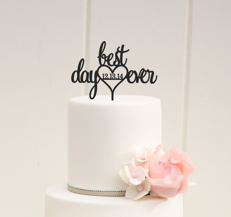 best wedding cake toppers ever best day wedding cake topper with wedding date custom 11703