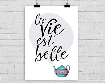"fine-art print ""La vie est belle"" poster illustration french quote vintage"