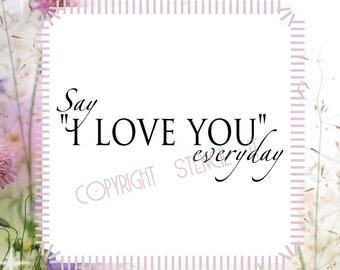 Say I Love You Everyday Family Wall Decals