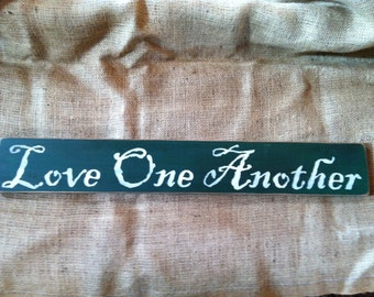 Love One Another 24 inch Primitive Sign