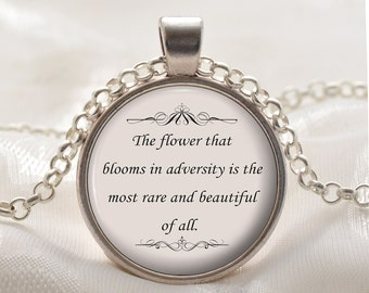 Quote Pendant - Inspirational Necklace - The Flower - Mulan Quote - Silver Motivational Jewelry Gift for Women and Girls