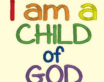 I Am A Child Of God DOWNLOAD DIGITAL Design 4x4 and 5x7