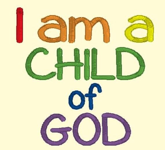 I Am A Child Of God DOWNLOAD DIGITAL Design 4x4 and 5x7