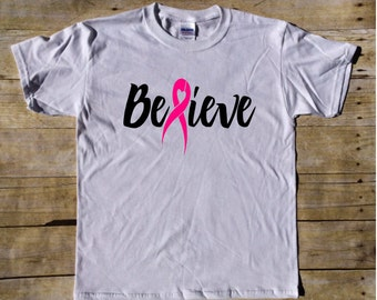 Believe Breast Cancer Awareness - Breast Cancer t-shirt - Breast Cancer Shirt