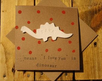 I love you / love/ anniversary card - dinosaur