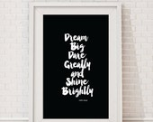 Dream Big Dare Greatly Shine Brightly Wall Art Inspirational Instant Download Printable Art Quote, Dorm Room Decor Prints 4x60, 5x7, 8x10