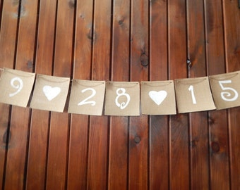 Burlap Banner - Burlap Wedding Banner - Burlap Date Banner - Rustic Wedding Decor