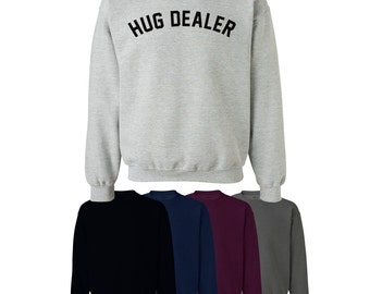 Hug Dealer Sweater Jumper Style Cute Trend Fun Mens Womens UK S-XXL Ships Worldwide