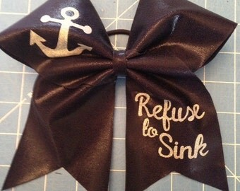 Refuse To Sink Anchor Cheer Bow