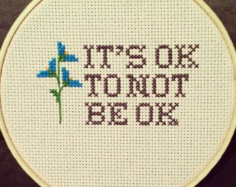 Cross Stitch It's OK Quote