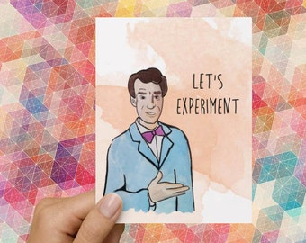"""Bill Nye """"Let's Experiment"""" Funny Love Card"""