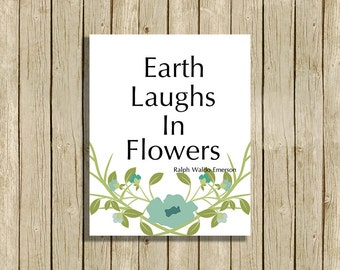 printable wall art quote instant download 8 x 10 inspirational art print nature lover flowers home decor