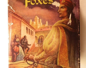 1947, Prince of Foxes By Samuel Shellabarger, 1947