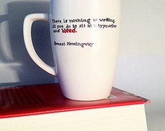 Writer's Mug (Hemingway Quote)