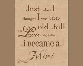Mimi Quote, Gift for Mimi, Mother's Day Gift, Grandparent's Day Gift, INSTANT DOWNLOAD, Mimi's Birthday Gift