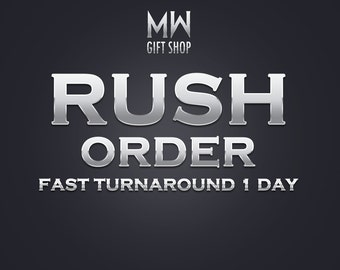 Rush Order Option. Fast Turnaround - 24 Hours or Less.