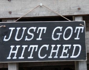Just Got Hitched wedding photo prop sign country decor engagement photo prop