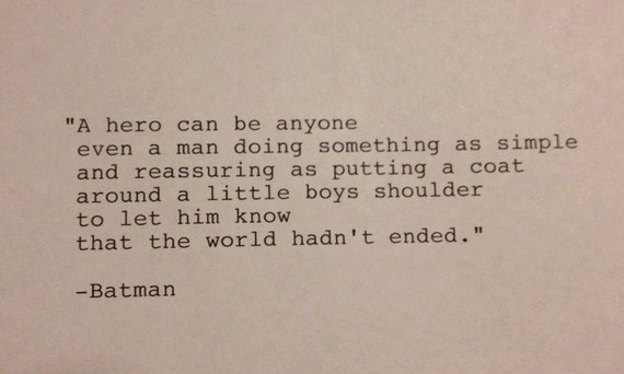 Batman Hand Typed Typewriter Quote A Hero Can Be By TypeWright