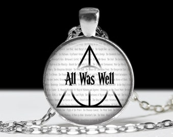 All Was Well Harry Potter Pendant
