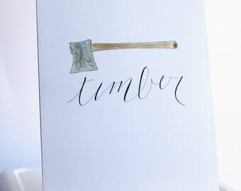 Fancy Lumberjack Timber Axe Print